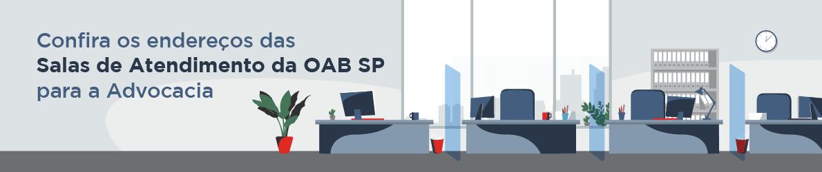 Salas de Atendimento da OAB SP