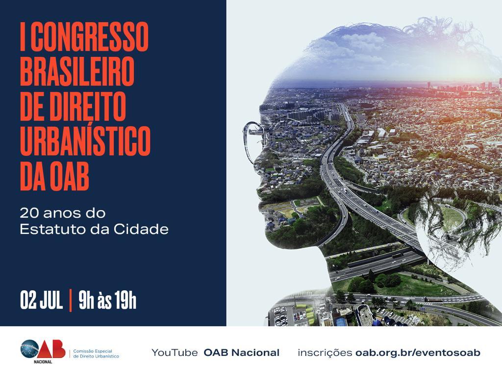 Abertas as inscrições para o I Congresso Brasileiro de Direito Urbanístico da OAB