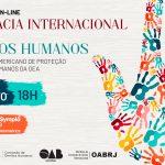 OAB SP abre edital para Curso de Advocacia Internacional para Sistema Interamericano de Proteção Dos Direitos Humanos da OEA
