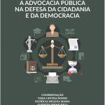 OAB SP lança coletânea de artigos sobre o papel da Advocacia Pública na defesa da Cidadania e da Democracia
